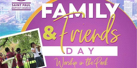Saint Paul Baptist Church Family & Friends Day - Worship In The Park!  tickets