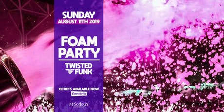 Twisted Funk Foam Party @ McSorley's tickets