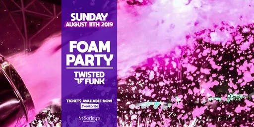 Twisted Funk Foam Party @ McSorley's