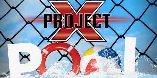 PROJECT X POOL PARTY