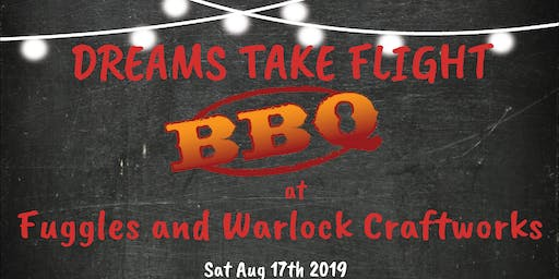 Dreams Take Flight- Summer BBQ 2019