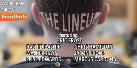 """""""The Lineup"""" at LIC Tonsorial tickets"""