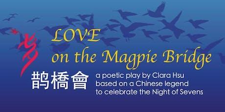 Love on a Magpie Bridge tickets