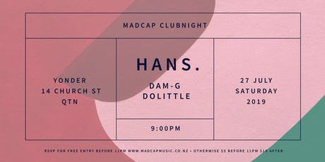 Madcap Clubnight Queenstown: Hans. & friends tickets