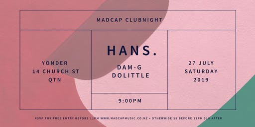 Madcap Clubnight Queenstown: Hans. & friends