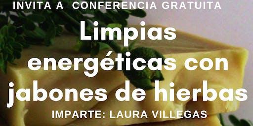 """Conferencia Gratuita """"Limpieza Energética con jabones de hierbas"""""""