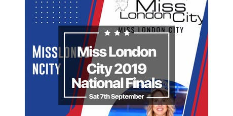 Miss London City 2019 National Finals  tickets