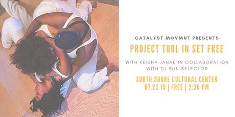 Project Tool in Set Free w/ Keisha Janae tickets
