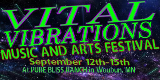 Vital Vibrations Music and Arts Festival