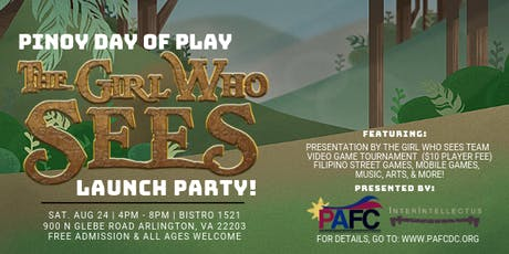 Pinoy Day of Play: The Girl Who Sees Video Game Launch Party tickets