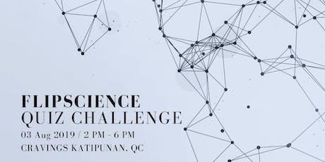 FlipScience Quiz Challenge tickets