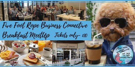 Five Foot Rope Business Connective Breakfast MeetUp - October tickets