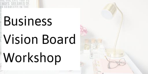 Business Vision Board Workshop