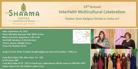 19th Annual Interfaith, Multicultural Celebration (Hosted byThe Shaama Centre) tickets