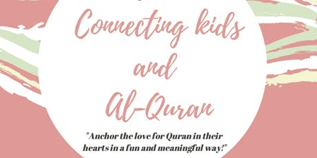 Connecting Kids and Al-Quran tickets