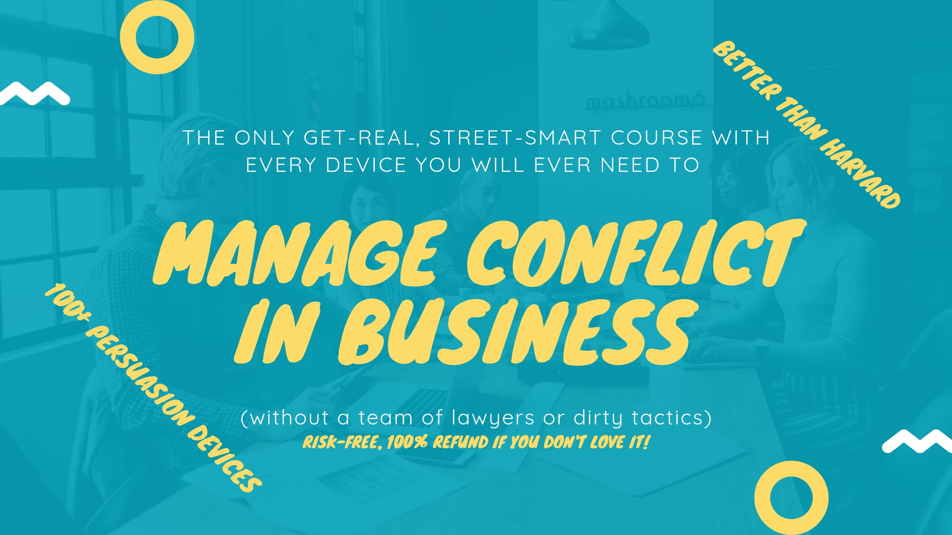 The ONLY Get-Real, Street-Smart Course to Manage Disputes: Boston (1-2 Feb 2020)