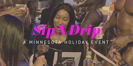 Sip N' Drip tickets