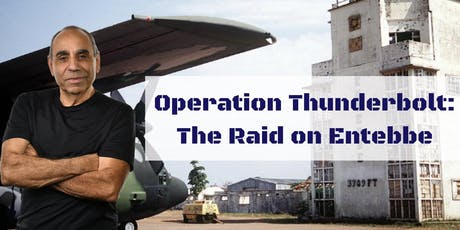 The Raid on Entebbe: The Greatest Hostage Rescue in History tickets