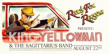 King Yellowman & The Sagittarius Band tickets
