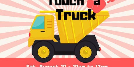 Touch a Truck 2019 - FREE! tickets