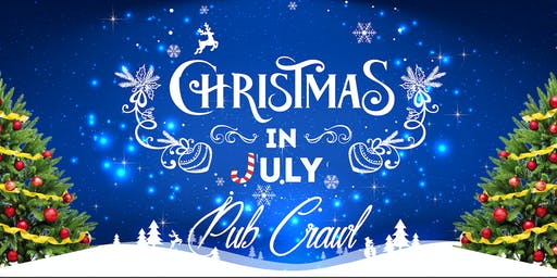CHRISTMAS IN JULY | PUB CRAWL