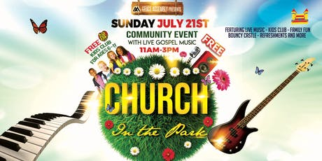 CHURCH IN THE PARK - Community Event with Gospel Songs tickets