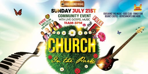 CHURCH IN THE PARK - Community Event with Gospel Songs