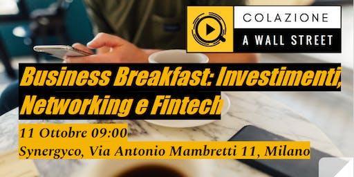 Business Breakfast: investimenti, networking e Fintech