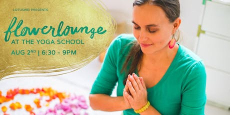 FLOWERLOUNGE at The Yoga School - Singapore tickets