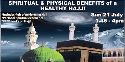 Spiritual & Physical Health Benefits of Hajj