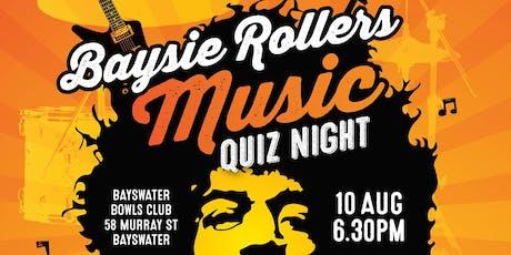 Baysie Rollers Music Quiz Night tickets