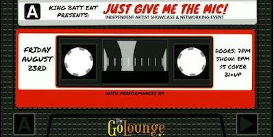 NOW Booking - Just Give Me The Mic! Showcase & Networking Event