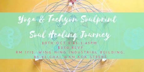 Yoga & Tachyon Soulprint - Soul Healing Journey tickets