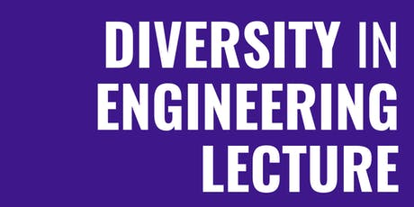 Diversity in Engineering Lecture tickets