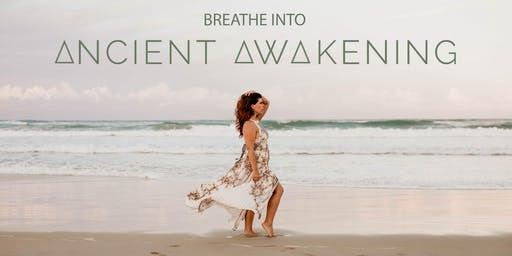 Breathe into Ancient Awakening