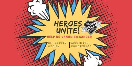 Heroes Unite - A Fundraiser to Vanquish Cancer tickets