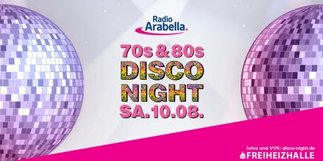 Radio Arabella Disco Night im August! Tickets