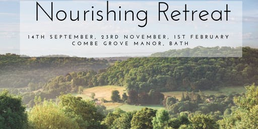 Nourishing Retreats - Sept, November, Feb