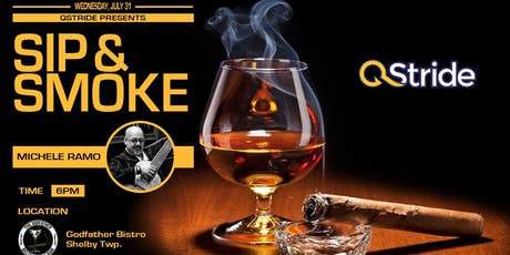 "QStride Presents ""Sip & Smoke"" VIP Networking Event tickets"