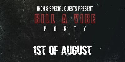 BILL A VIBE PARTY