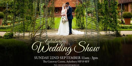 Aylesbury Wedding Show | Sunday 22nd September 2019 | The Gateway Aylesbury (AVDC offices) tickets
