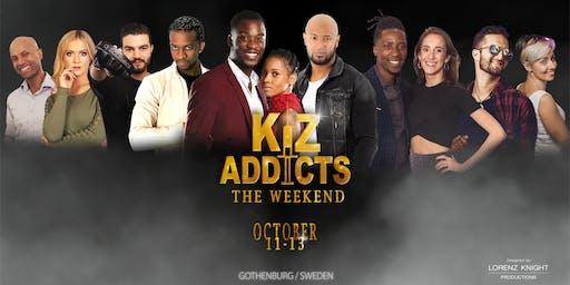 Kiz Addicts the Weekend