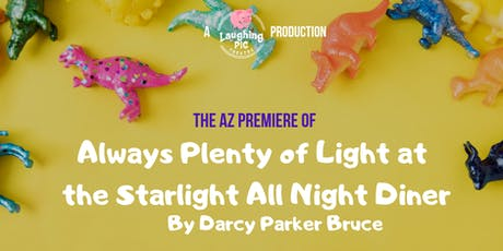 Always Plenty of Light at the Starlight All Night Diner tickets
