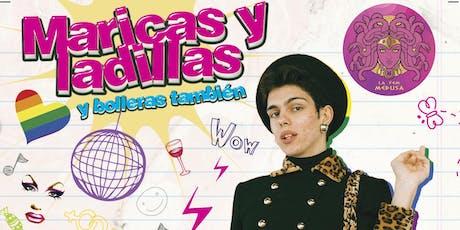 MARICAS Y LADILLAS tickets