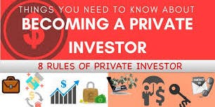 8 Rules of the Private Investor