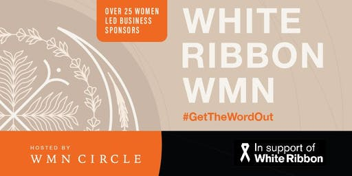 White Ribbon WMN - An Evening of Connection, Meditation & Art.