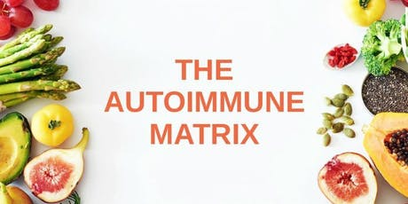 The Autoimmune Matrix tickets