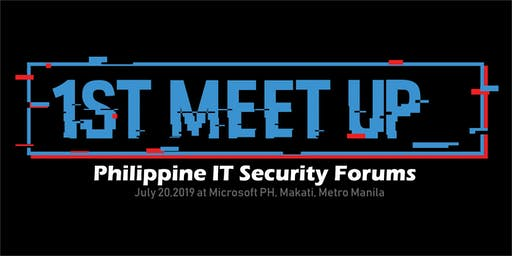 1st Philippine IT Security Forum Meetup