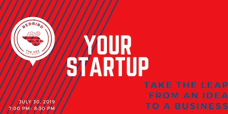 """The DEC at RedBird Presents: """"Your StartUp Cohort"""" Info Session  tickets"""