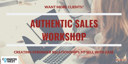 Authentic Sales: Creating Stronger Relationships To Sell With Ease